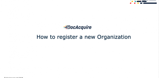 How to register a new organisation in DocAcquire